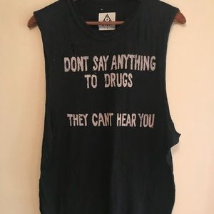 UNIF - Don't say Anything to Drugs Muscle Tee